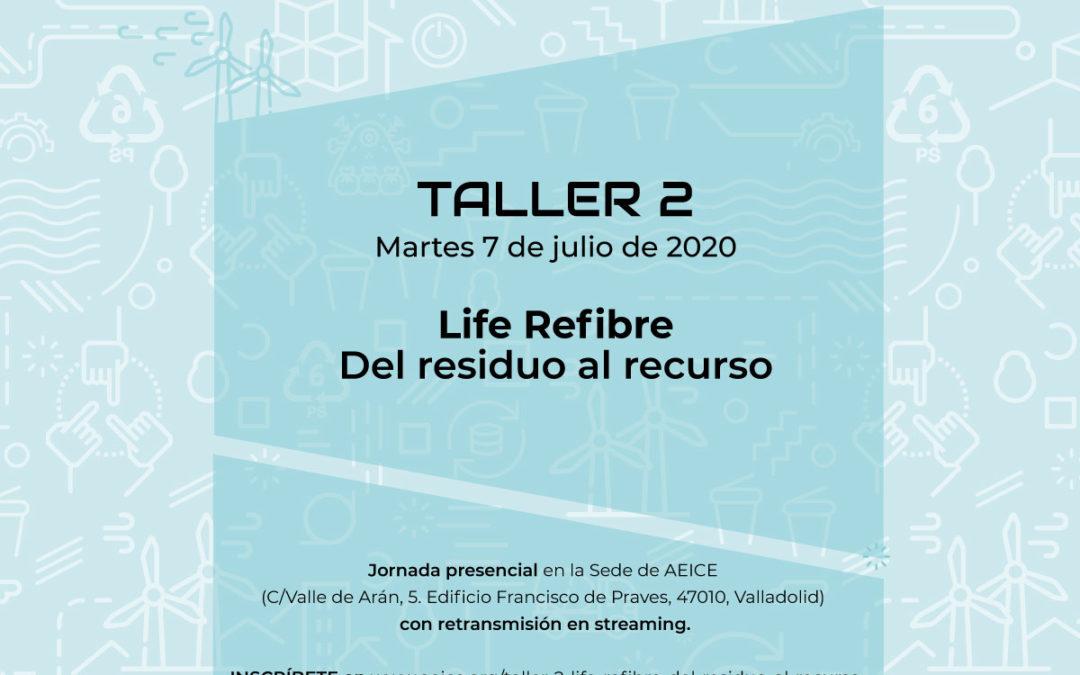 Taller 2 LIFE REFIBRE